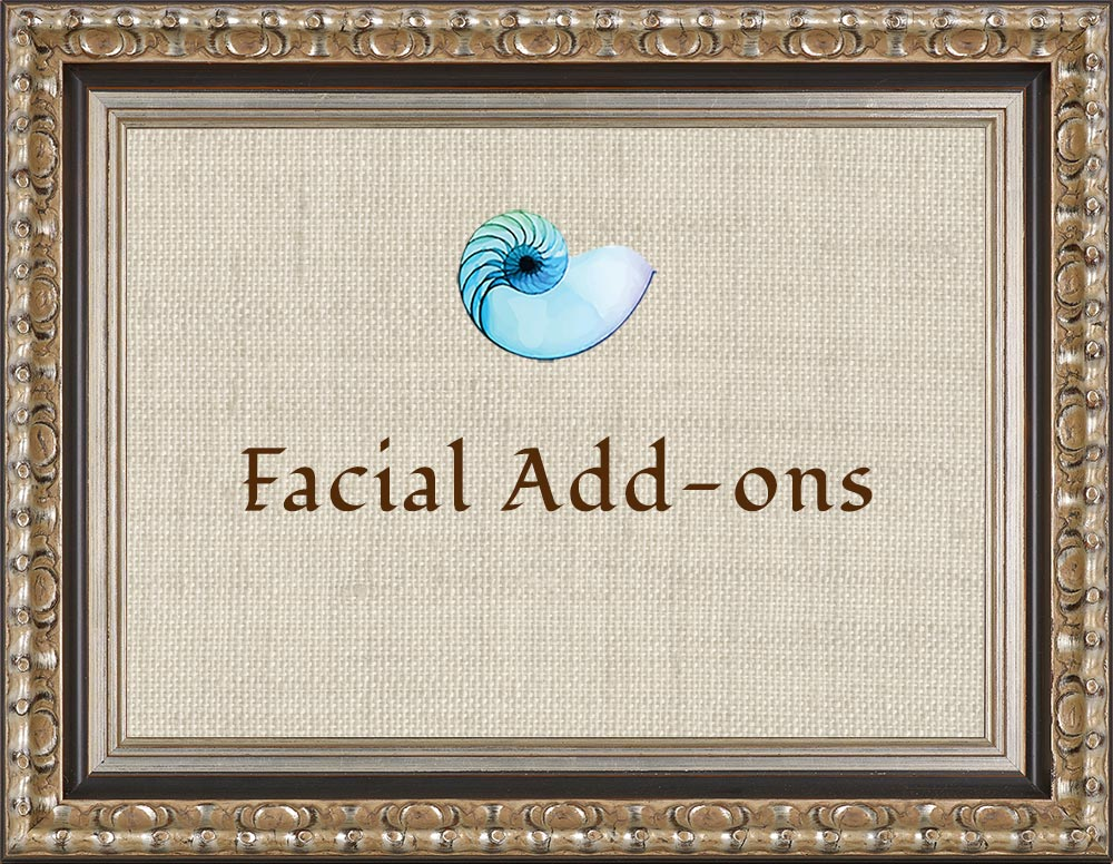 Facial Add-ons